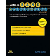Meredith Music Guides to Band Masterworks Volume IV