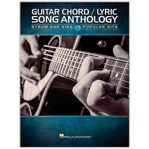 Hal Leonard Guitar Chord/Lyric Song Anthology - Strum & Sing 75 Popular Hits