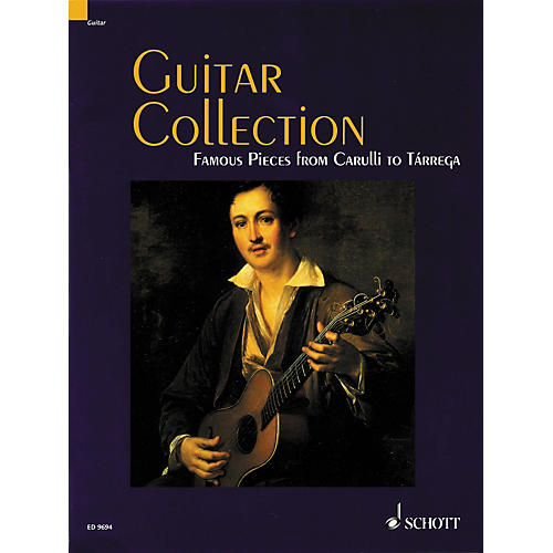 Schott Guitar Collection Famous Pieces from Carulli to Tarrega Standard Notation