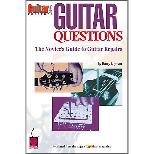 Cherry Lane Guitar Questions - A Novice's Guide to Guitar Repairs Book-thumbnail