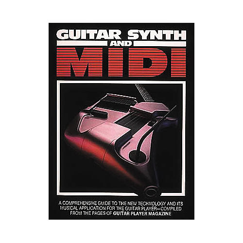 Hal Leonard Guitar Synth abd MIDI Book