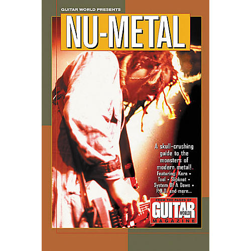 Hal Leonard Guitar World Presents NU-Metal Guitar Tab Songbook