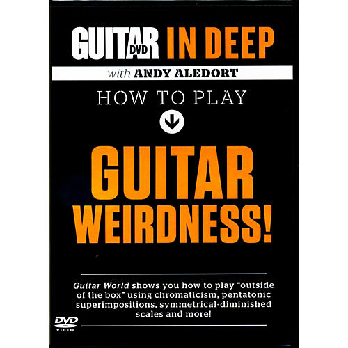 Alfred Guitar World in Deep: How to Play Guitar Weirdness DVD-thumbnail