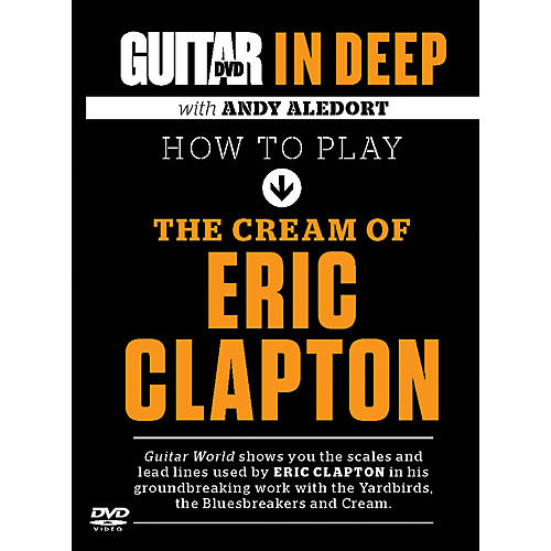 Alfred Guitar World in Deep: How to Play the Cream of Eric Clapton DVD-thumbnail