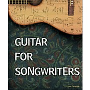 Cengage Learning Guitar for Songwriters