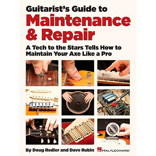 Hal Leonard Guitarist's Guide To Maintenance & Repair-thumbnail