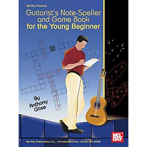 Mel Bay Guitarists Note-Speller and Game Book for the Young Beginner Book... by Mel Bay
