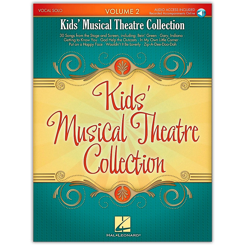 Hal Leonard Kid's Musical Theatre Collection Volume 2 Book/Online Audio 1279141556447