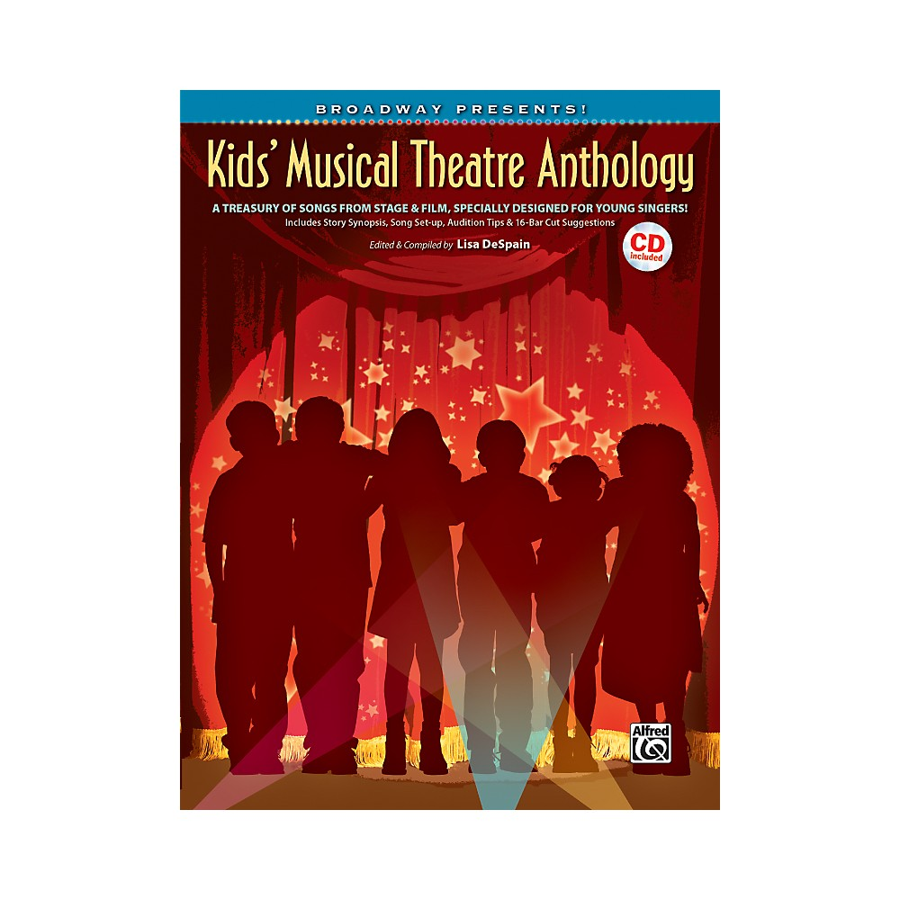 Alfred Broadway Presents! Kids' Musical Theatre Anthology Book & Cd 1281045523004