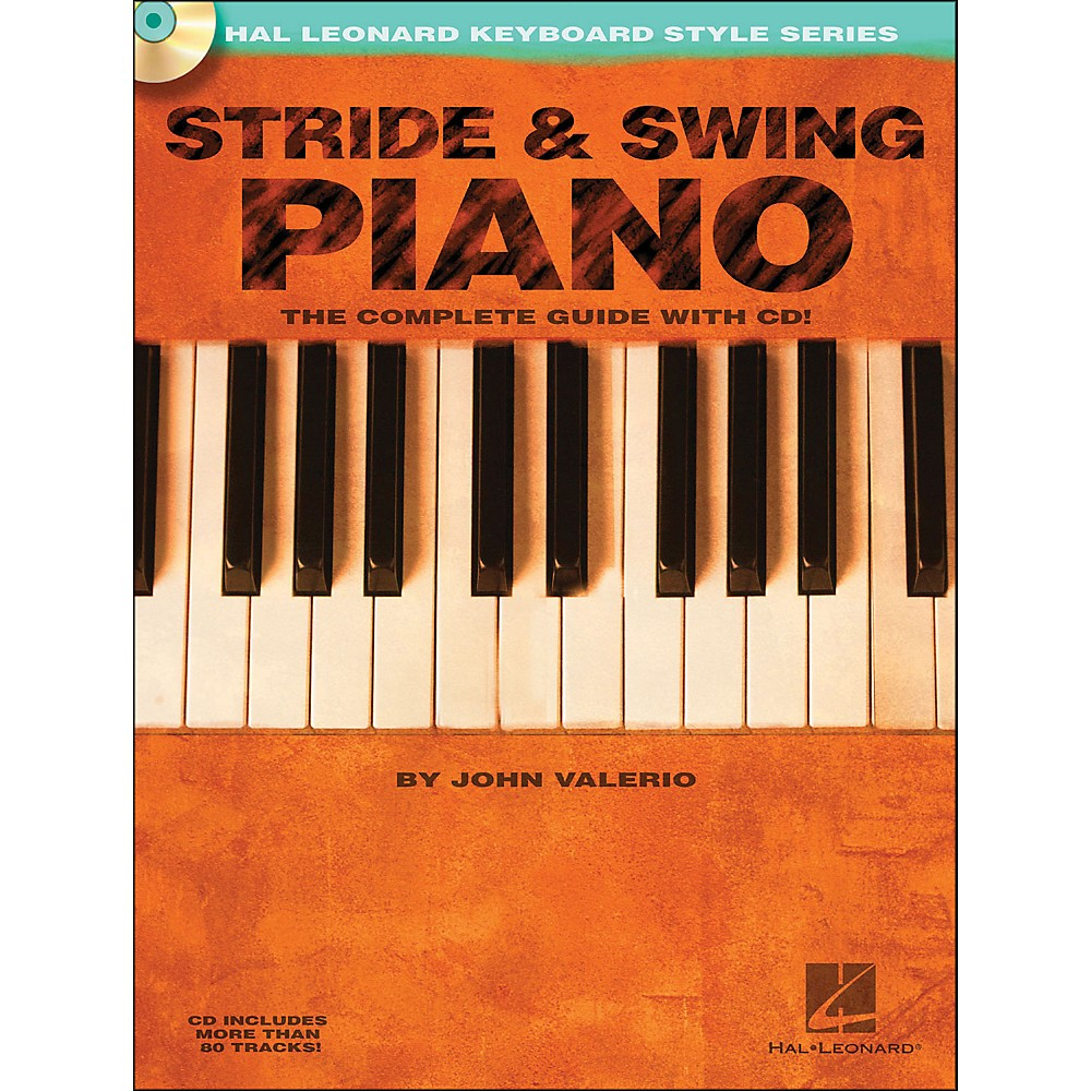 Hal Leonard Stride & Swing Piano Book/CD The Complete Guide with CD 1281204297362