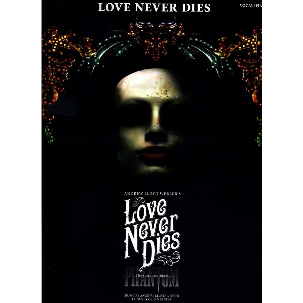 Hal Leonard Love Never Dies Vocal Selections 1337613781436