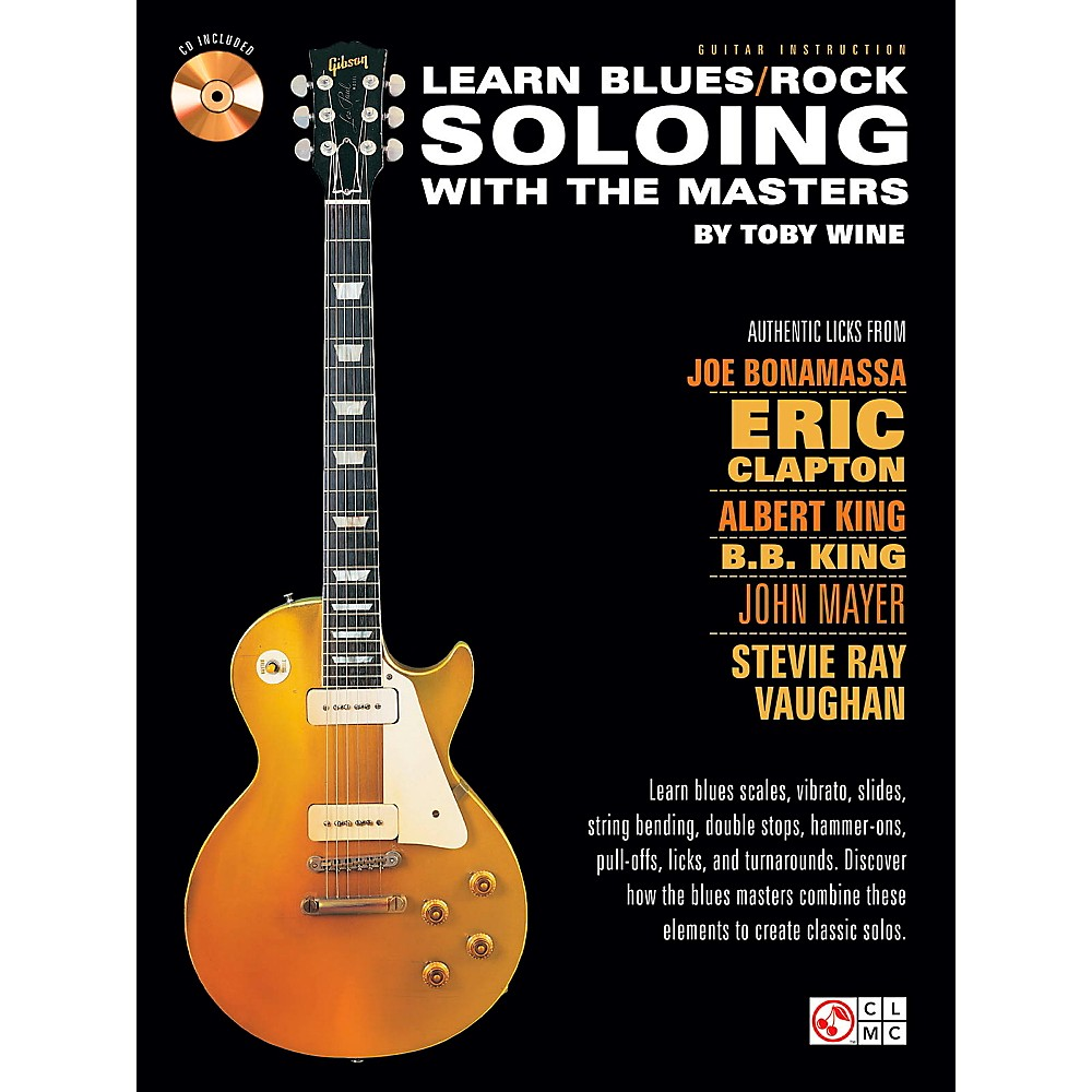 Cherry Lane Learn Blues/Rock Soloing With The Masters Book/Cd 1360601630056