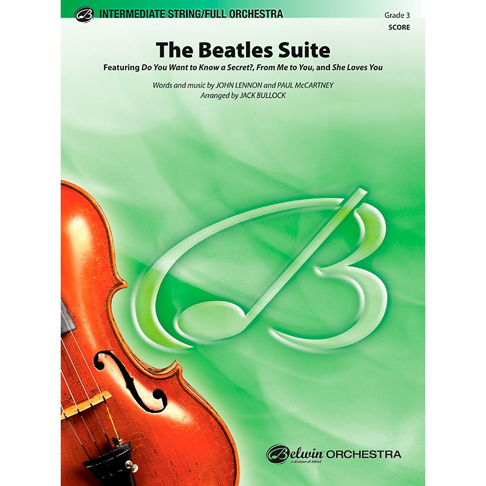 Alfred The Beatles Suite Full Orchestra Grade 3 Set 1366643217757