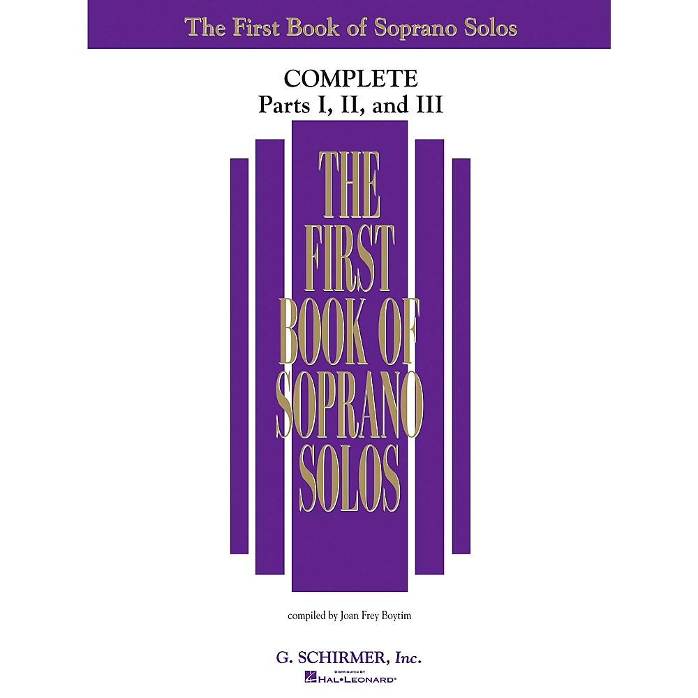 G. Schirmer First Book Of Soprano Solos Complete Parts 1, 2 and 3 1374244621423