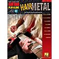 Hal Leonard Hair Metal Guitar Play-Along Series Volume 35 Guitar Tab Songbook with CD  Thumbnail