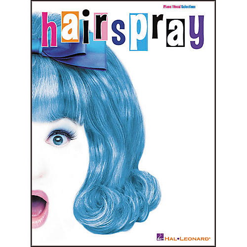 Hal Leonard Hairspray Vocal Selections Book
