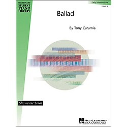 Hal Leonard Ballad - Early Intermediate Level 4 Showcase Solos Hal Leonard Student Piano Library (296534)