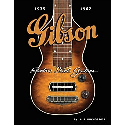 Hal Leonard Gibson Electric Steel Guitars 1935-1967 (332738)