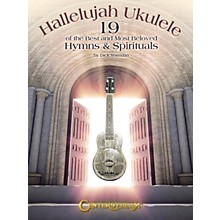 Centerstream Publishing Hallelujah Ukulele Fretted Series Softcover Written by Dick Sheridan