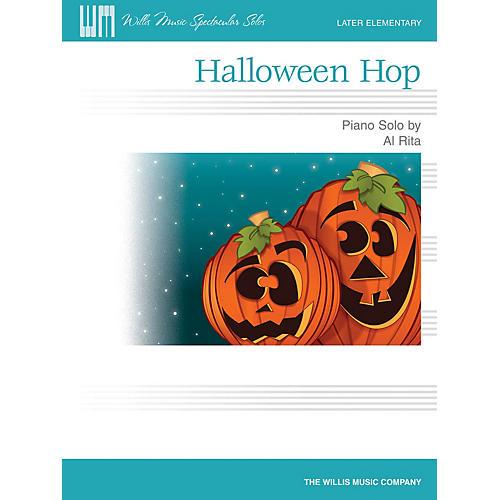 Willis Music Halloween Hop (Willis Music Spectacular Solos/Later Elem Level) Willis Series by Al Rita