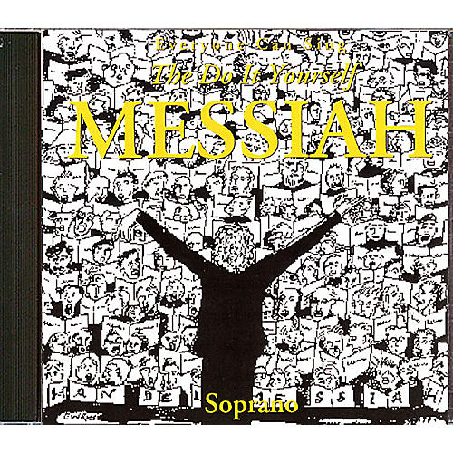 Hal Leonard Handel's Do-It-Yourself Messiah Choral Tutorial (Soprano CD)
