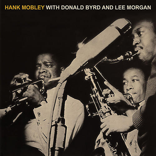 Alliance Hank Mobley - Hank Mobley With Donald Byrd & Lee Morgan