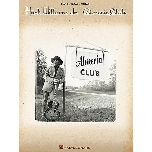Hal Leonard Hank Williams Jr. Almeria Club Piano/Vocal/Guitar Artist Songbook-thumbnail