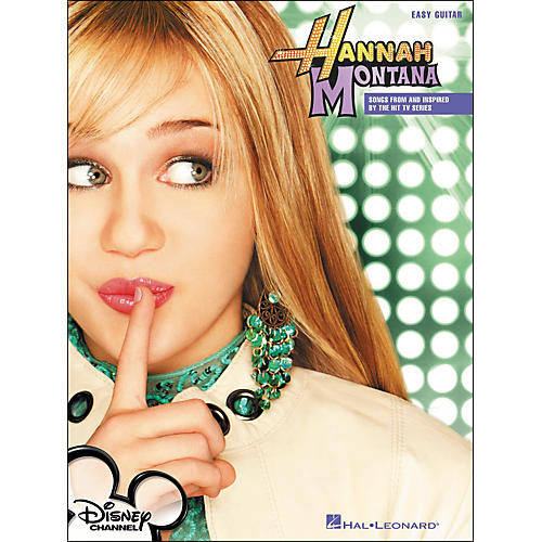Hal Leonard Hannah Montana - Songs From And Inspired By The Hit TV Series (Easy Guitar Tab)