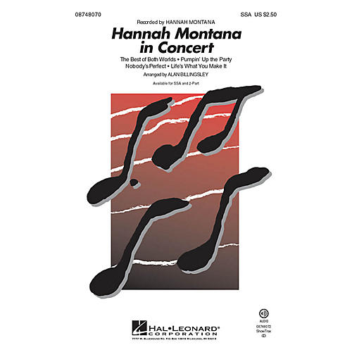 Hal Leonard Hannah Montana in Concert 2-Part by Hannah Montana Arranged by Alan Billingsley
