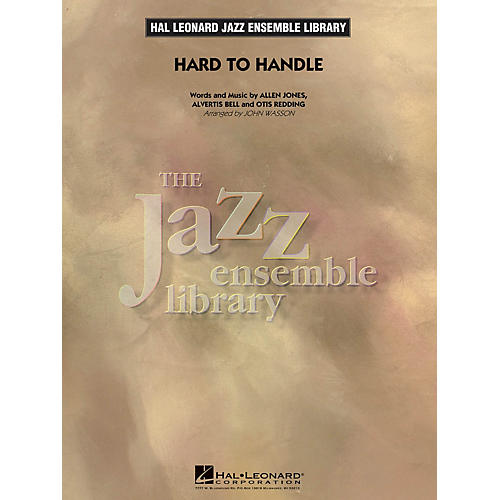 Hal Leonard Hard to Handle Jazz Band Level 4 by Otis Redding Arranged by John Wasson