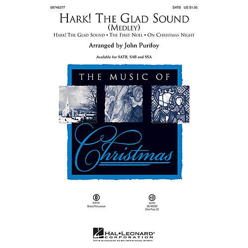 Hal Leonard Hark! The Glad Sound (Medley) CHOIRTRAX CD Arranged by John Purifoy