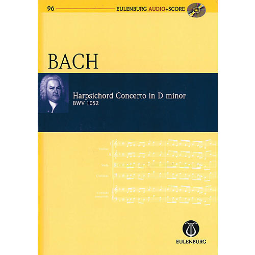 Eulenburg Harpsichord Concerto in D minor, BWV 1052 Study Score Series Softcover with CD by Johann Sebastian Bach