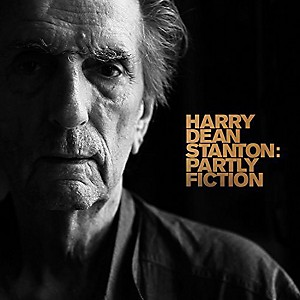 Harry Dean Stanton - Partly Fiction by