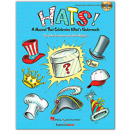 Hal Leonard Hats! - A Musical That Celebrates What's Underneath! Teacher/Singer CD-ROM