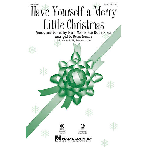 Hal Leonard Have Yourself a Merry Little Christmas SAB arranged by Roger Emerson