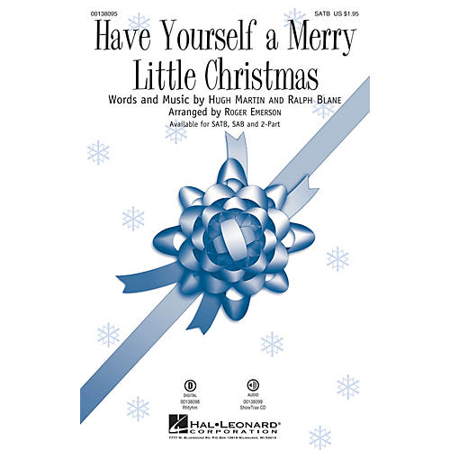 Hal Leonard Have Yourself a Merry Little Christmas SATB arranged by Roger Emerson