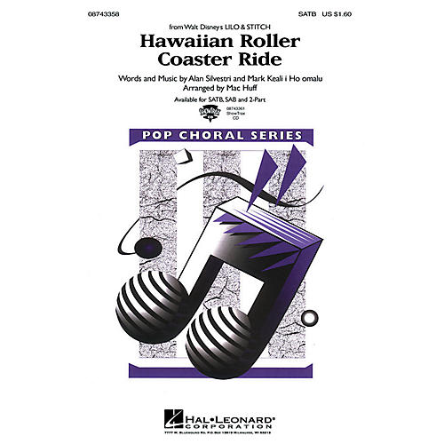 Hal Leonard Hawaiian Roller Coaster Ride (from Lilo and Stitch) SATB arranged by Mac Huff
