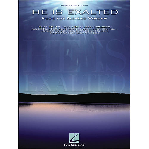 Hal Leonard He Is Exalted - Music for Blended Worship arranged for piano, vocal, and guitar (P/V/G)-thumbnail