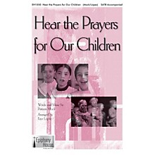 Epiphany House Publishing Hear the Prayers for Our Children SATB arranged by Faye Lopez