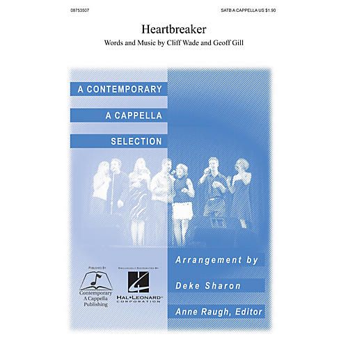 Contemporary A Cappella Publishing Heartbreaker SATB a cappella arranged by Deke Sharon