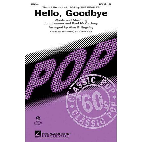 Hal Leonard Hello, Goodbye SSA by The Beatles Arranged by Alan Billingsley