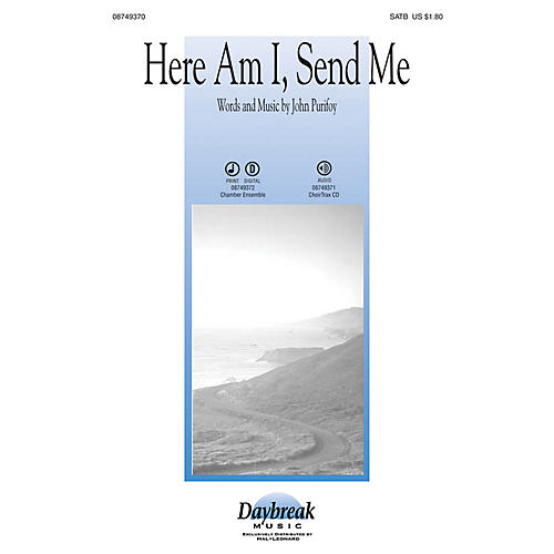 Daybreak Music Here Am I, Send Me SATB arranged by John Purifoy