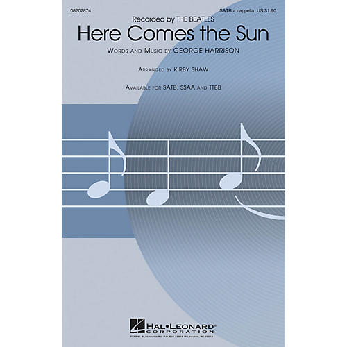 Hal Leonard Here Comes the Sun SATB a cappella by The Beatles arranged by Kirby Shaw