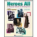 Hal Leonard Heroes All-A Musical Salute to Champions Teacher Edition thumbnail