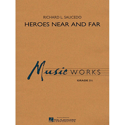Hal Leonard Heroes Near and Far Concert Band Level 3