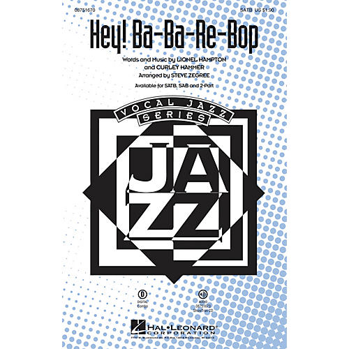 Hal Leonard Hey! Ba-ba-re-bop 2-Part by Lionel Hampton Arranged by Steve Zegree