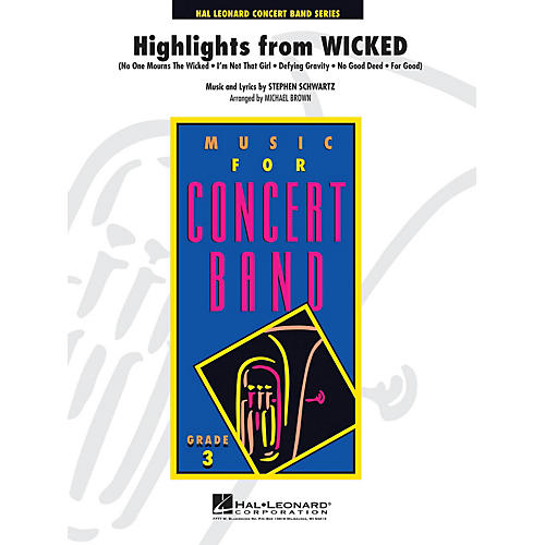 Hal Leonard Highlights from Wicked - Young Concert Band Series Level 3 arranged by Michael Brown
