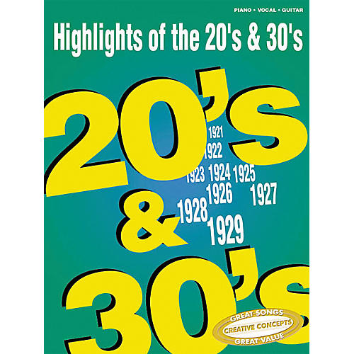 Creative Concepts Highlights of the 20's & 30's Piano, Vocal, Guitar Songbook-thumbnail