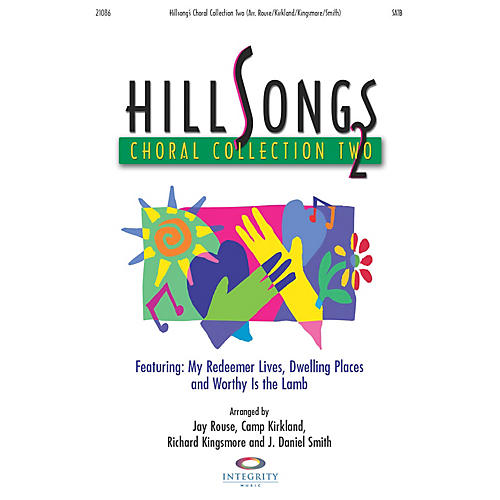 Integrity Music Hillsongs Choral Collection, Vol. 2 CD 10-PAK by Richard Kingsmore/Camp Kirkland/Jay Rouse/Smith