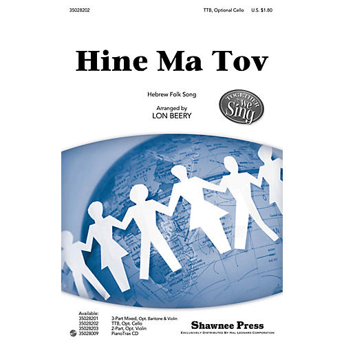 Shawnee Press Hine Ma Tov (Together We Sing Series) TTB arranged by Lon Beery